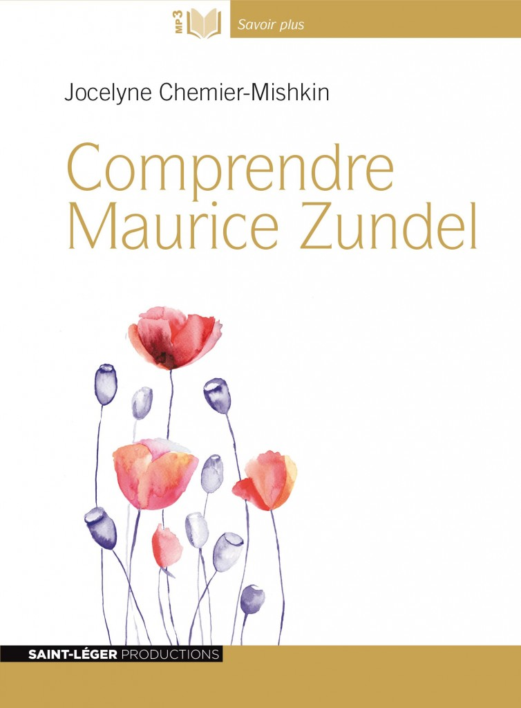 comprendre Maurice Zundel, AUDIO livre de J. Chemier Mishkin