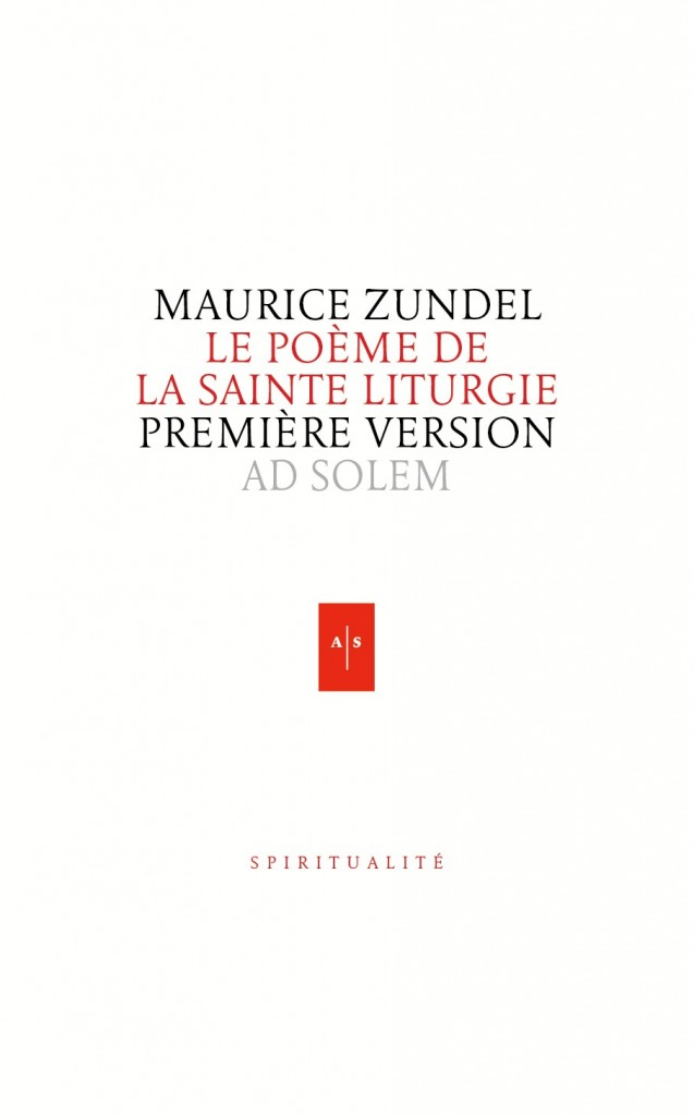 Poeme de la sainte liturgie - Maurice Zundel